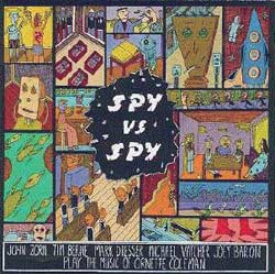 John Zorn: Spy vs Spy: The Music of Ornette Coleman (Elektra/Nonesuch (1989))