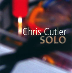 Cutler, Chris: Solo