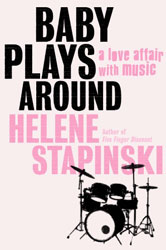 Helen Stapinski: Baby Plays Around (Villard)