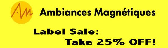 Ambiances Magnetiques 25% Sale