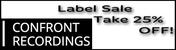 Confront Recordings 25% Sale