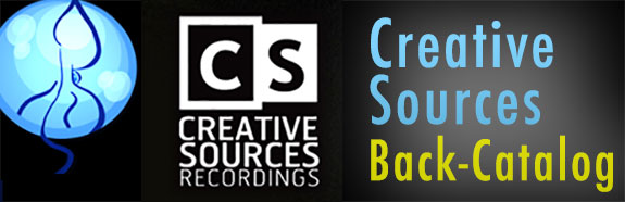 Creative Sources Back Catalog